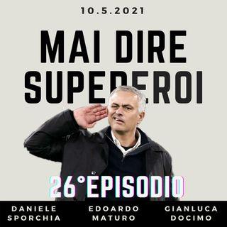 MAI DIRE SUPEREROI - 26° EPISODIO (SPECIALE MOU ALLA ROMA)