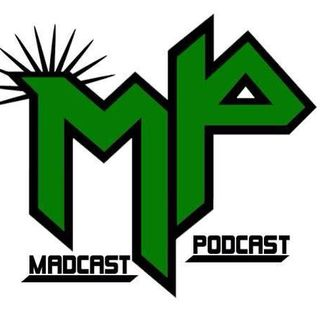 Madcast Podcast