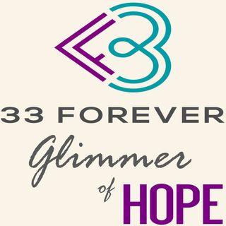 33 Forever - Glimmer of Hope S1 E1