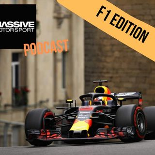 Massive Motorsport Podcast - F1 Special Edition 3