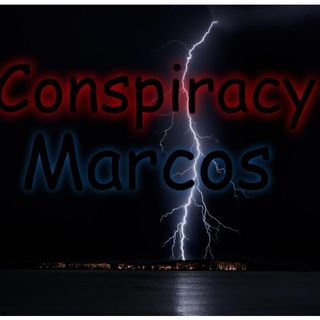 Marcos's thoughts on Conspiracy Theories