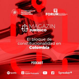 El Bloque Constitucionalidad en Colombia
