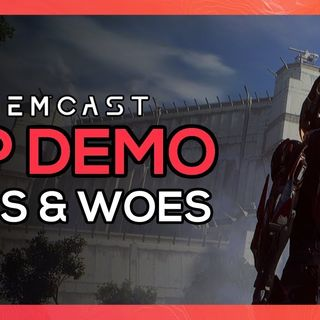 Episode 25 – VIP Demo Thoughts