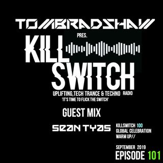 Tom Bradshaw pres. Killswitch 101, Guest Mix: Sean Tyas   [September 2019]