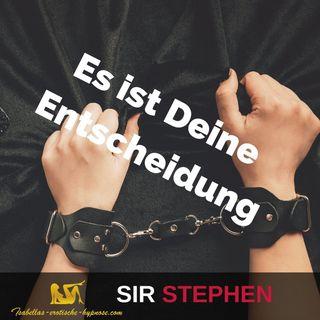 Es ist Deine Entscheidung - Hörprobe by Sir Stephen