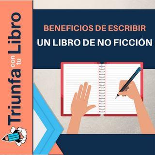 Los beneficios de escribir un libro de no ficción
