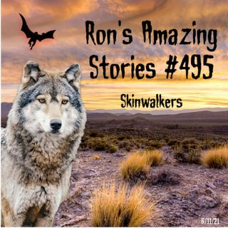 RAS #495 - Skinwalkers