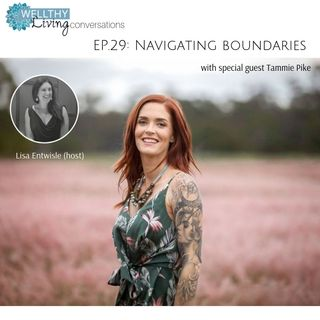EP 29: Navigating boundaries