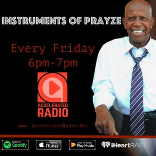 Instruments of Prayze 2/26/2021 - Replay