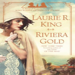 Laurie R. King - Riviera Gold (16th Russell & Holmes)