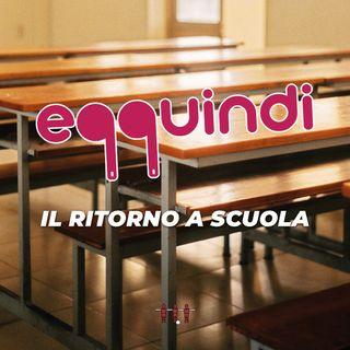 Eqquindi #1 - Il ritorno a scuola
