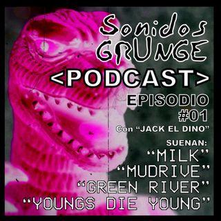 Sonidos Grunge #T1:E01