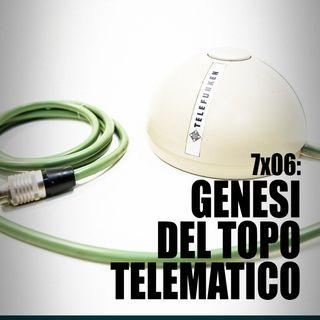 AI 7x06; GENESI DEL TOPO TELEMATICO