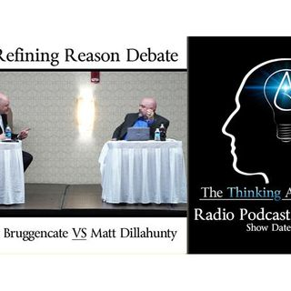The Refining Reason Debate: Sye Ten Bruggencate VS Matt Dillahunty