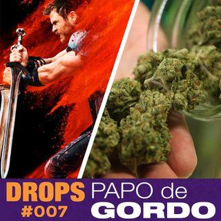 Drops Papo de Gordo 007 - Acendendo um baseado em Asgard