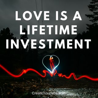 1162 Love is a Lifetime Investment