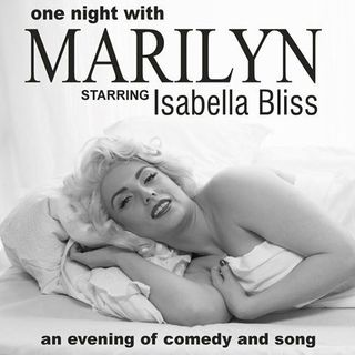 Isabella Bliss ~ Marilyn  Munroe impersonator; Harry & Edna on the Wireless Podcast