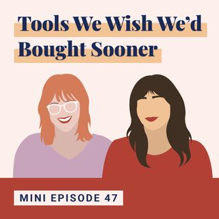 6 Tools We Wish We'd Bought Sooner