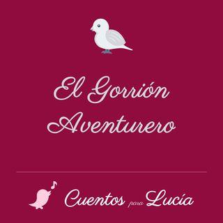 Cuentos para Lucía - El Gorrión Aventurero