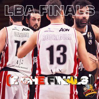 LBA Finals (e che Finals) + rumors di mercato - 08/06 ep45