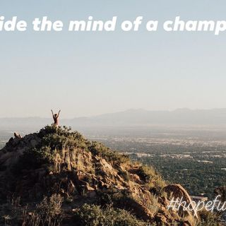The mindset of a champion ep. 199