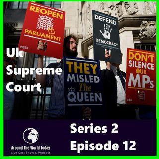 Around the World Today  Series 2 Episode 12 Uk  Supreme Court