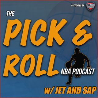 The Pick and Roll NBA Podcast W/ Jet and Sap - EP 41 - Michael Jordan to Induct Kobe into HOF