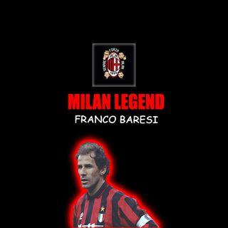 FRANCO BARESI | Milan Legend