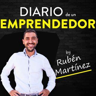 Diario de un Emprendedor |Ruben Martinez
