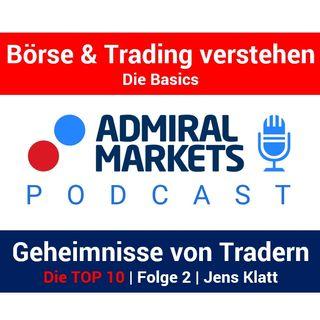 Die 10 Eigenschaften/Geheimnisse erfolgreicher Trader | Teil 2 | Börsen Podcast mit Jens Klatt