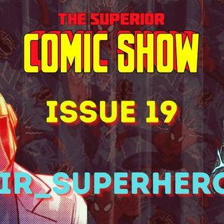 Issue 19: TikTok Star & Comic Writer - SirSuperhero