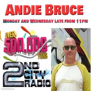 The Andie Bruce Wednesday Late Show on 2ndcityradio.net