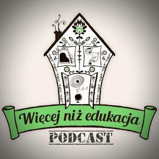 WNE 013: Czy można pracować zawodowo i uczyć swoje dzieci w domu? O kwestiach finansowych i życiu na wsi z Gosią Stankiewicz