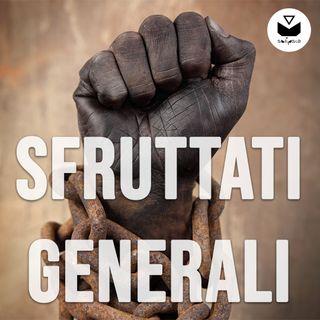 Sfruttati Generali