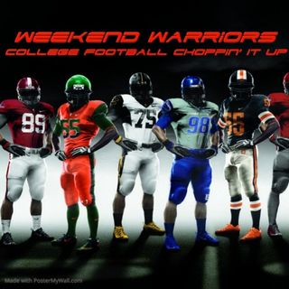 Weekend Warriors College Football Talk