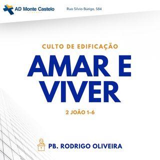 Amar e Viver | Pb. Rodrigo Oliveira