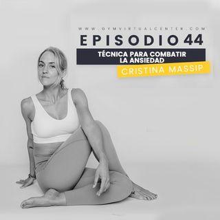 Cap. 52 : 6 CLAVES PARA EL AUTO-DOMINIO - Cristina Massip