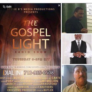 The Gospel Light Radio Show - (Episode 73)