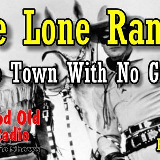 Lone Ranger, The Town With No Guns, 1938  | Good Old Radio #loneranger #ClassicRadio