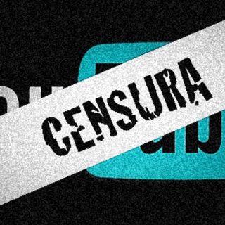 Censura en YouTube !!!????