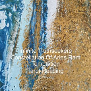 Aries Temptation Reading - Nita Scott Infinite Truthseekers Tarot