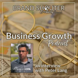 The Designer CPA - An Interview With Peter Lang