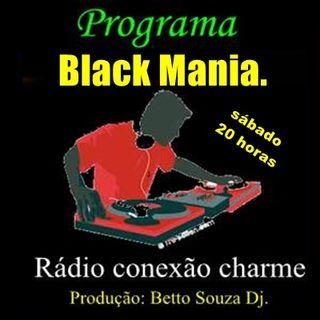 programa black mania março 2017  Rádio conexão charme.