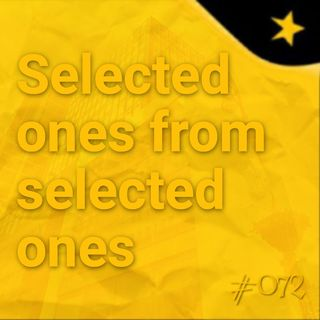 Selected ones from selected ones (#072)