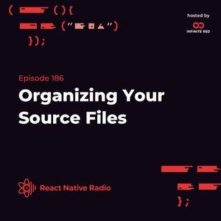 RNR 186 - Organizing Your Source Files