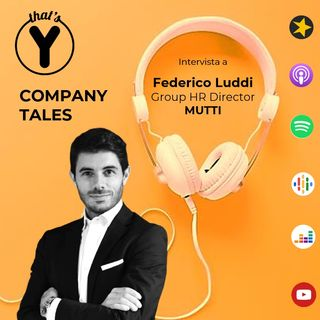 Company Tales con Federico Luddi - MUTTI