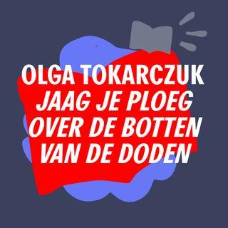 S3 #11 - Ontelbare smileys in de kantlijn | 'Jaag je ploeg over de botten van de doden' - Olga Tokarczuk