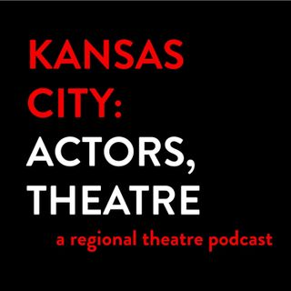 Kansas City: Actors, Theatre