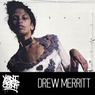 EP116 - DREW MERRITT