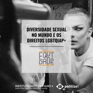 #26 - Diversidade sexual no mundo e os direitos LGBT+